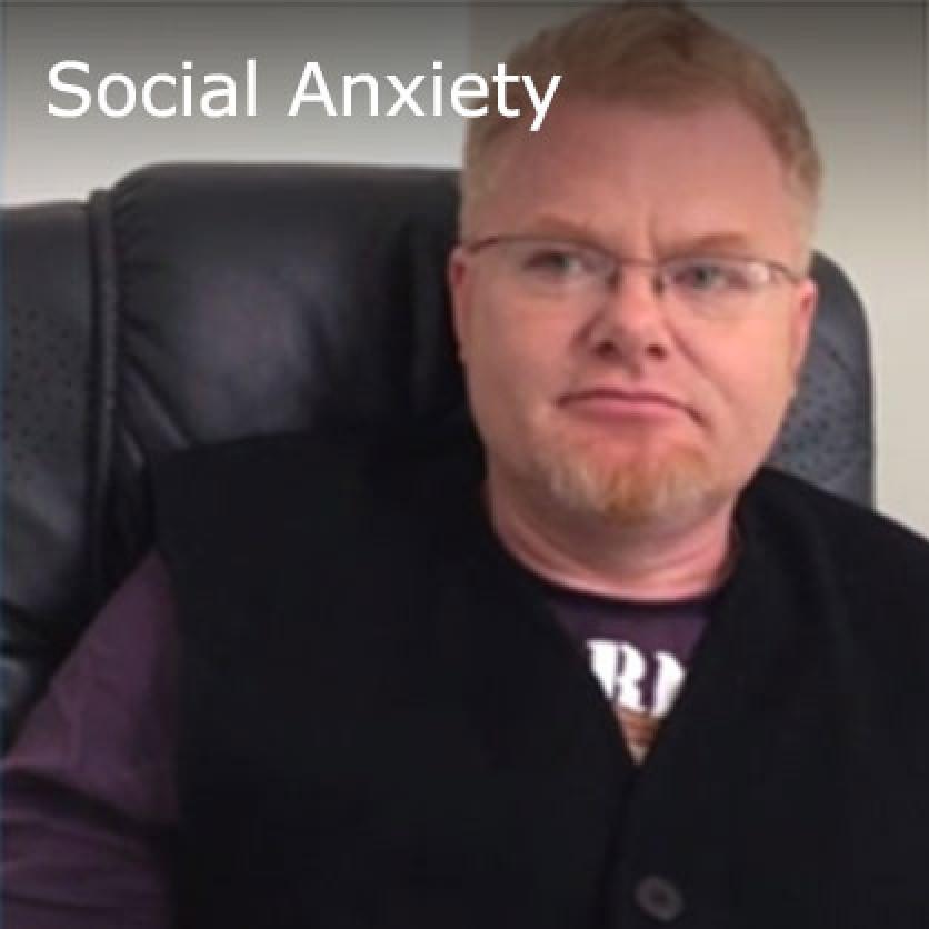 * Social Anxiety